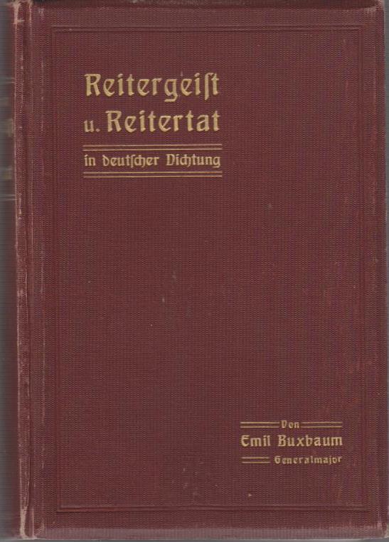 Reitergeist und Reitertat in deutscher Dichtung.