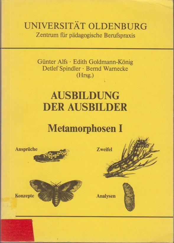 Ausbildung der Ausbilder. - Universität Oldenburg 11,  Ansprüche, Zweifel, Analysen, Konzepte