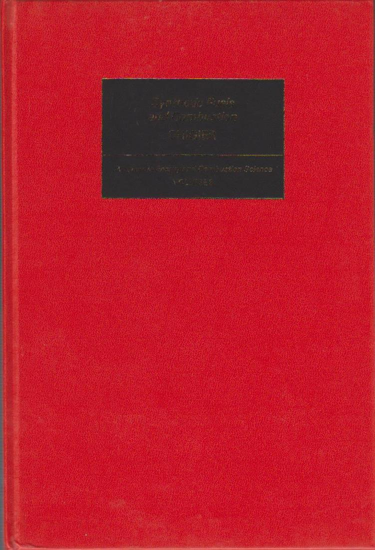 Synthetic Fuels and Combustion (Progress in Energy & Combustion Science Vol. 3)
