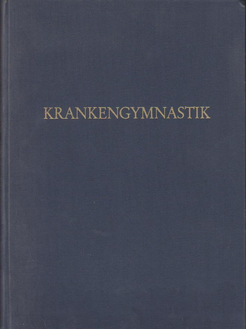 Krankengymnastik . 14. Jahrgang. Zeitschrift für Bewegungstherapie, Massage und physikalisch-therapeutische Verfahren.