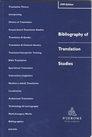 Bibliography of Translation Studies 1999.