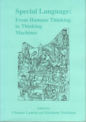 Special Language: From Human Thinking to Thinking Machines .