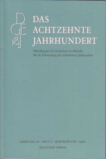 Das achtzehnte Jahrhundert : Jahgang 20 - Heft 2. Mitteilungen der Deutschen Gesellschaft für die Erforschung des achtzehnten Jahrhunderts.
