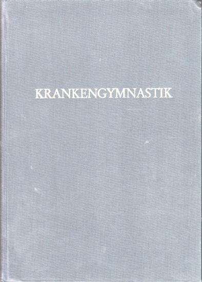 Krankengymnastik . 16. Jahrgang. Zeitschrift für Bewegungstherapie, Massage und physikalisch-therapeutische Verfahren.