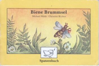 Biene Brummsel Spatzenbuch ; 4 2. Aufl.