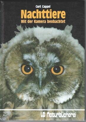 Nachttiere : mit der Kamera beobachtet. LB-Naturbücherei
