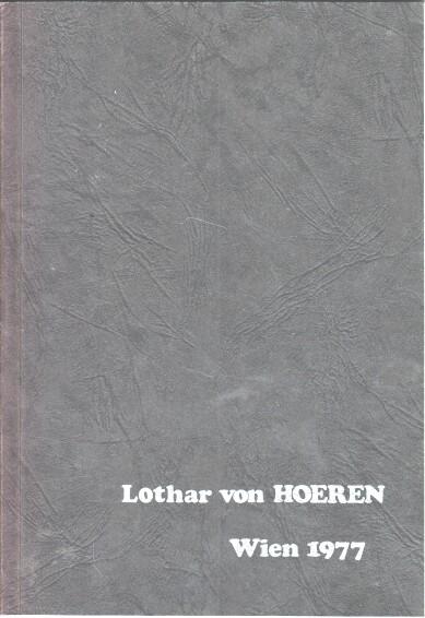 """Lothar von Hoeren. Katalog zur Ausstellung in der """"Kleinen Galerie"""", Wien, Oktober 1977. [Graphik]."""