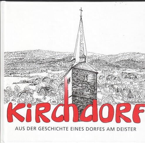 Kirchdorf : aus der Geschichte eines Dorfes am Deister. Hrsg.: Stadt Barsinghausen