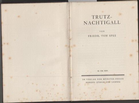 Spee, Friedrich von und Walter Muschg: Trutz-Nachtigall. Friedr. von Spee. [Einl.: Walter Muschg], Die kleine Bibliothek ; Bändchen 8