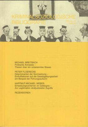 Kriminalsoziologische Bibliografie 1986/Jg. 13. Heft 53.
