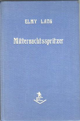 Lang, Elmy: Mitternachtsspritzer.