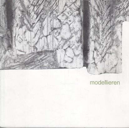 Modellieren : Dokumentation von Studentenarbeiten 1949 - 1970. Techn. Univ. Hannover, Abt. für Architektur, Lehrstuhl für Modellieren
