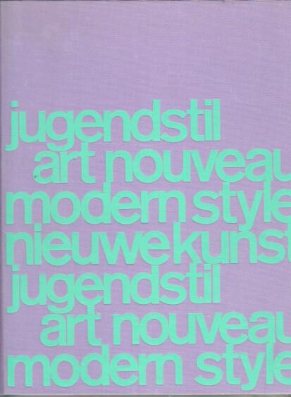 Jugendstil : Kunsthandwerk um 1900 = Art nouveau = Modern style. bearb. von, Kataloge des Hessischen Landesmuseums ; Nr. 1 2., erw. Aufl. / Erg. u. Bearb. d. Neuerwerbungen durch Carl Benno Heller.