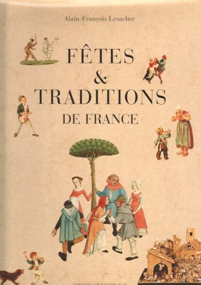 Fêtes & traditions de France