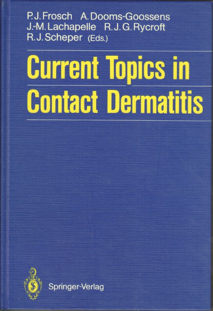 Current topics in contact dermatitis. P. J. Frosch ... (eds.). On behalf of the European Environmental and Contact Dermatitis Research Group (EECDRG). K. E. Andersen ...