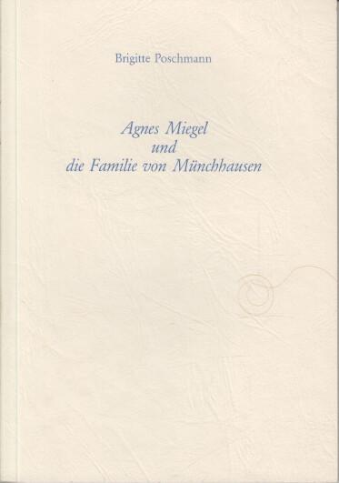 Agnes Miegel und die Familie von Münchhausen. Agnes-Miegel-Gesellschaft: Jahresgabe ; 1992