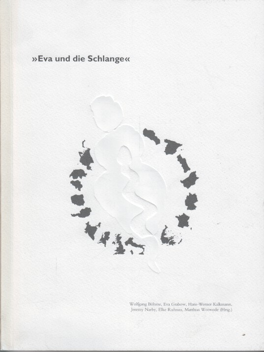 Eva und die Schlange : 22. Juni bis 07. September 2002. Eine Ausstellung des Kunstvereins Bad Salzdetfurth e. V. im Kunstgebäude Schlosshof Bodenburg.