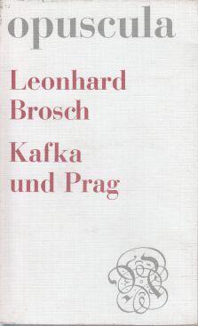 Kafka und Prag : [Vortrag, gehalten aus Anlass d. 100. Geburtstages von Franz Kafka in d. Kath. Akad. Hamburg].