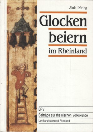 Glockenbeiern im Rheinland.