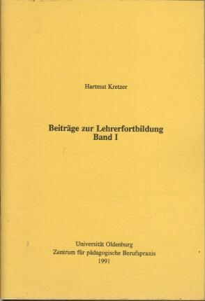 Beiträge zur Lehrerfortbildung Band I.