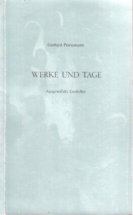 Werke und Tage : (Ausgewählte Gedichte)