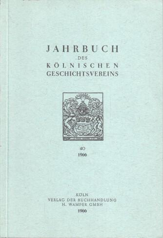 Autorengruppe: Jahrbuch des Kölnischen Geschichtsvereins Band 40 : 1966.