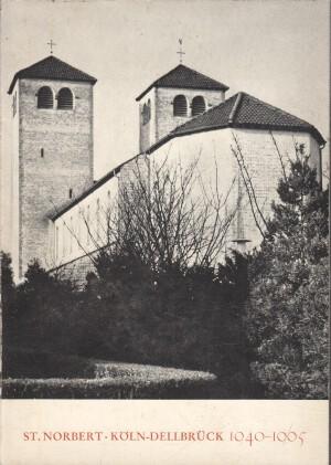 Alipas, Johannes: St. Norbert Köln-Dellbrück 1940 - 1965 Pfarrbrief, 6. Jahrgang, Mai / Juli 1965.