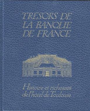 Trésors de la Banque de France - Histoire et richesses de l