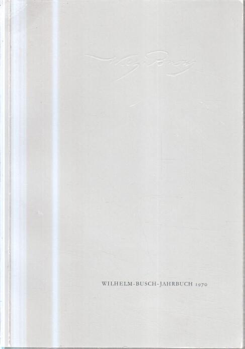 Wilhelm-Busch-Jahrbuch. Band 36. 1970 Jahresband.