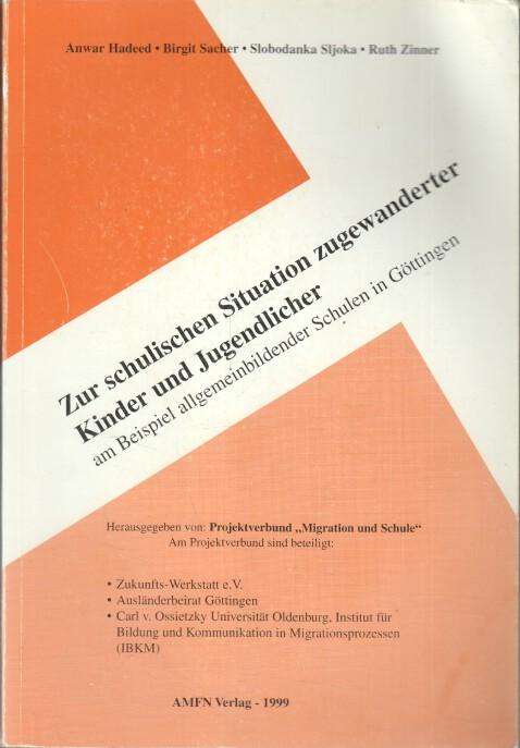Zur schulischen Situation zugewanderter Kinder und Jugendlicher am Beispiel allgemeinbildender Schulen in Göttingen.