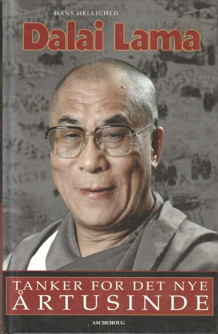 Dalai Lama : Tanker for det nye årtusinde.