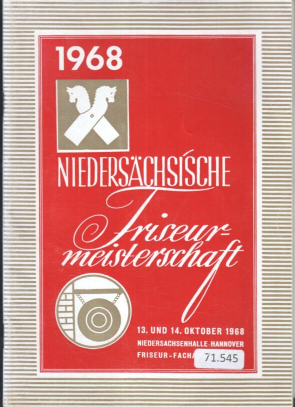 Niedersächsische Friseurmeisterschaft 1968. 13. und 14. Oktober 1968, Niedersachsenhalle, Hannover