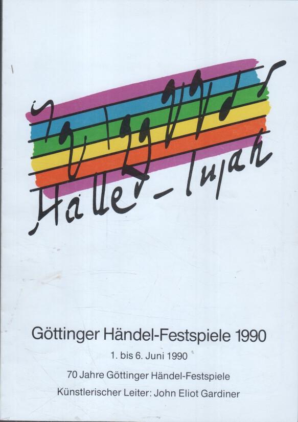 Göttinger Händel-Festspiele 1990. 1. bis 6. Juni 1990. 70 Jahre Göttinger Händelfestspiele