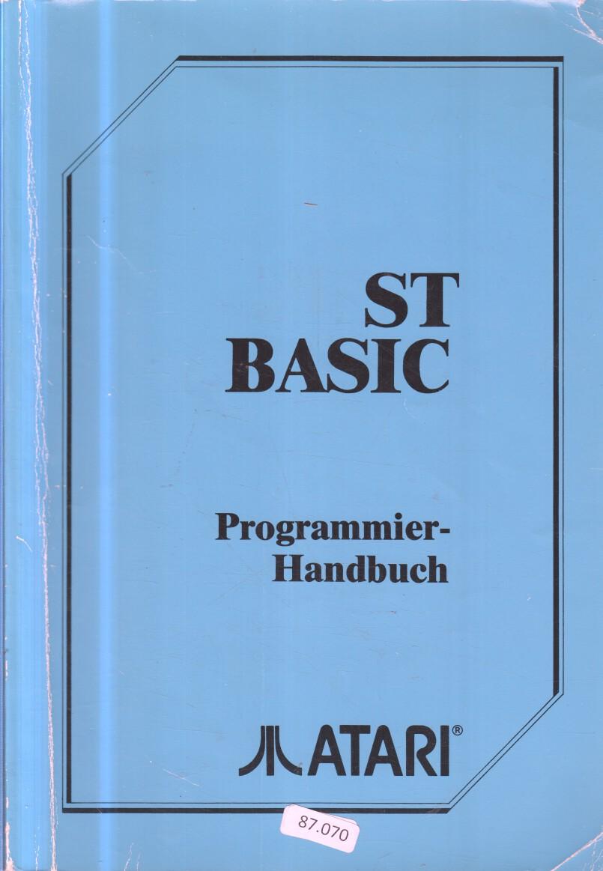 ST BASIC : Programmier-Handbuch.