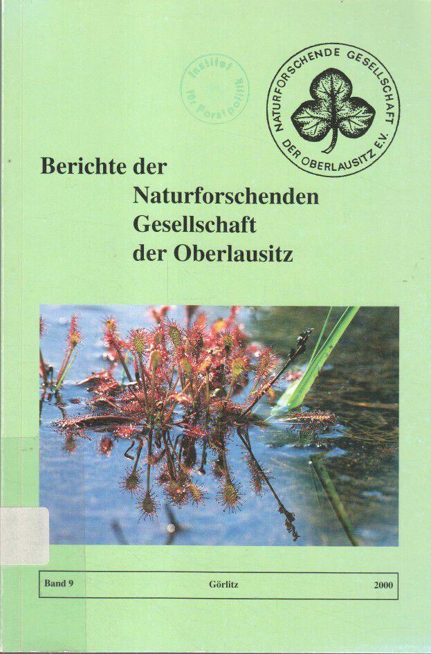 Berichte der Naturforschenden Gesellschaft der Oberlausitz. Band 9.