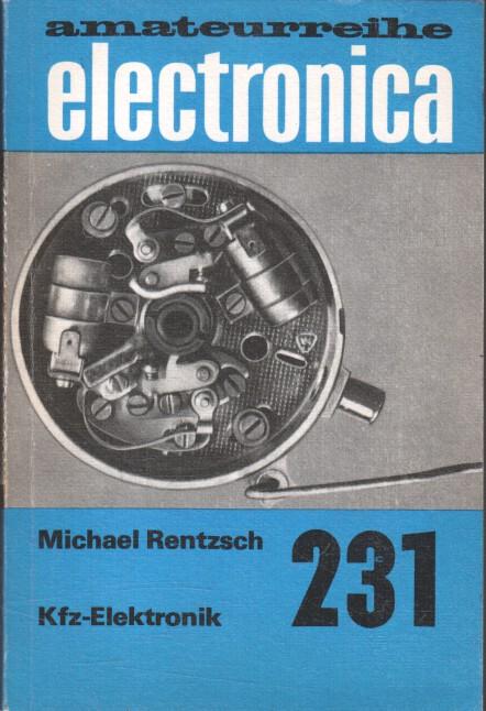 Kfz-Elektronik. [Zeichn.: Norbert Angelski] / Electronica ; Bd. 231 2., überarb. Aufl.