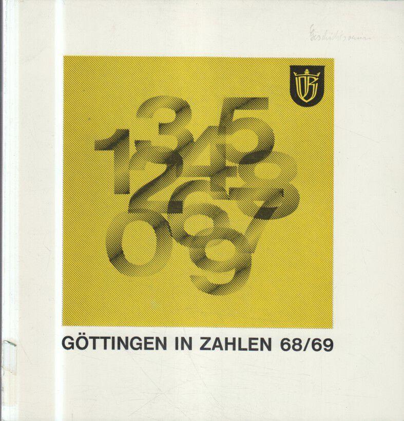 Statistisches Jahrbuch der Stadt Göttingen 1968/69.