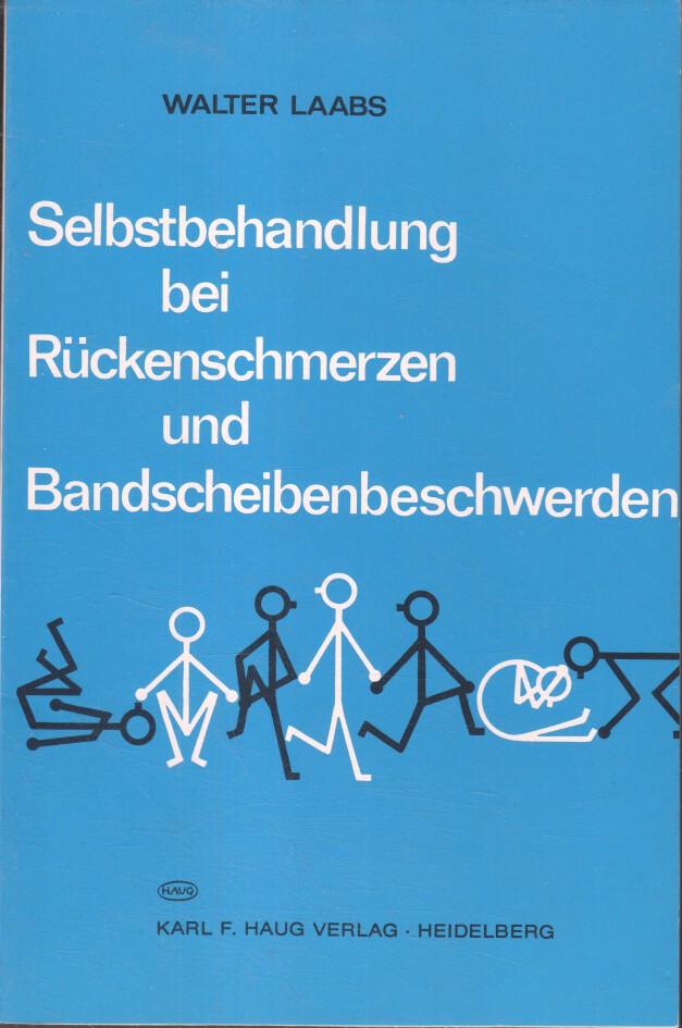 Kleiner Leitfaden zur Selbstbehandlung bei Rückenschmerzen und Bandscheibenbeschwerden. von 22. Aufl.