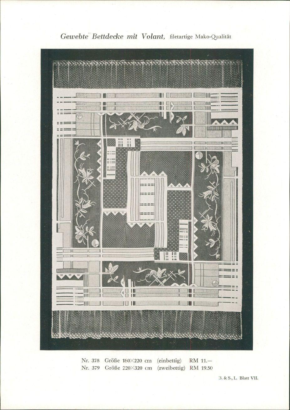 1928 - Druck nach Photographie: Gewebte Bettdecke mit Volant, filetartige Mako-Qualität Nr. 378: 180x220cm (einbettig). RM 11.-. Nr. 380: Größe 220x312 cm (zweibettig) RM 19.50. B. & S. L. Blatt VII.