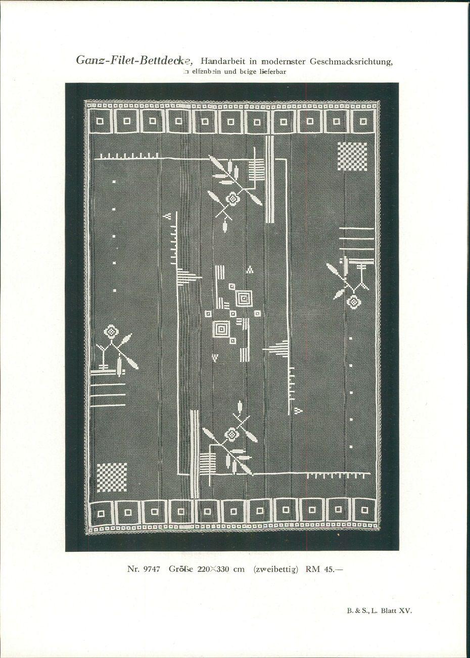 1928 - Druck nach Photographie: Ganz-Filet-Bettdecke, Handarbeit in modernster Geschmacksrichtung. In elfenbein und beige lieferbar. Nr. 9747: Größe 220x330 cm (zweibettig) RM 45.- B. & S. L. Blatt XV.