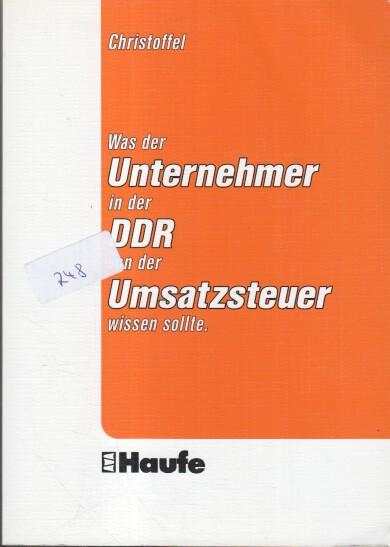 Was der Unternehmer in der DDR von der Umsatzsteuer wissen sollte.