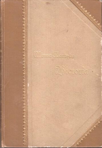 Kautsky, Minna: Victoria. (2 Bücher in einem Band) 2. Aufl.