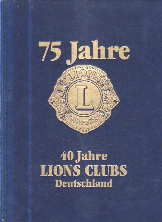 75 Jahre Lions International, 40 Jahre Lions Clubs Deutschland
