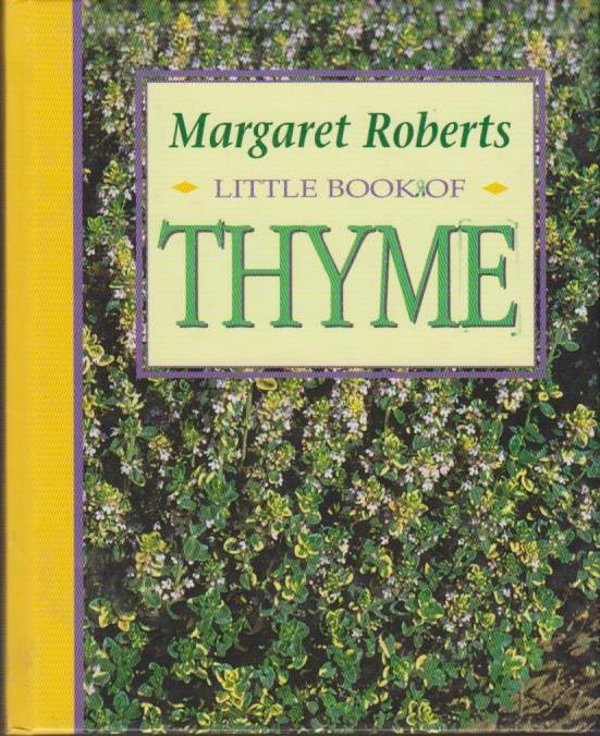 Little Book of Thyme (Little Book of Herbs) 1. Aufl.