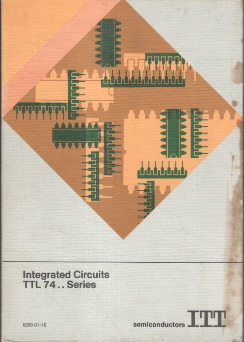 ITT: Integrated Circuits TTL 74 .... Series