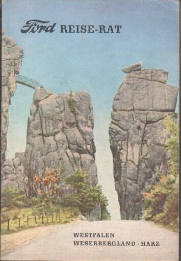 Ford-Reise-Rat; Teil 5 : Westfalen - Weserbergland - Harz.
