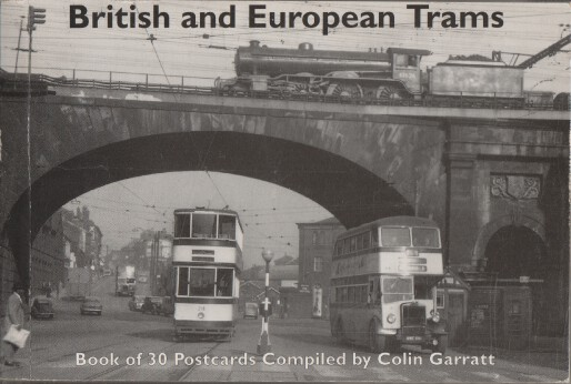 British and European Trams. Postcards. Book of 30 Postcards. Compiled by Colin Garratt.