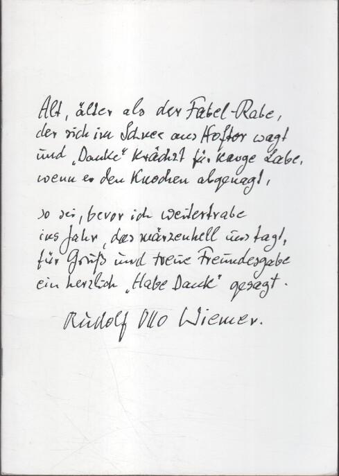 Rudolf Otto Wiemer wird 80 [achtzig] : Besinnung u. Dank ; Protokoll e. Ehrung / Carl Heinz Kurz (Hrsg.)