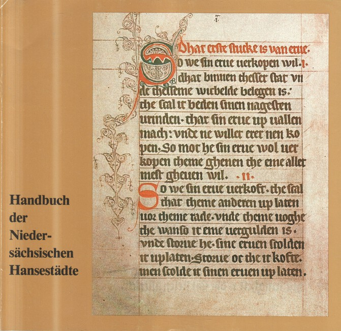 Handbuch der niedersächsischen Hansestädte. [Hrsg.: Stadt Stade]. Bearb. von Jürgen Bohmbach / Stadtarchiv (Stade): Veröffentlichungen aus dem Stadtarchiv Stade ; Bd. 2