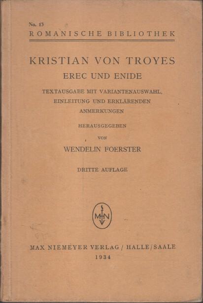 Erec und Enide : Textausg. mit Variantenauswahl 3. Aufl.
